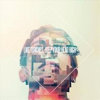 Like Torches - Keep Your Head High [CD] USA import