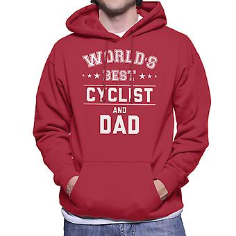 Worlds Best Cyclist And Dad Men's Hooded Sweatshirt