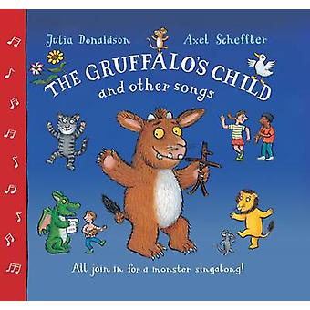 Gruffalos Child Song and Other Songs by Julia Donaldson