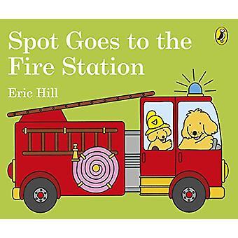 بقعة يذهب إلى محطة إطفاء إريك هيل-كتاب 9780141375984