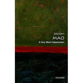 Mao - A Very Short Introduction by Delia Davin - 9780199588664 Book