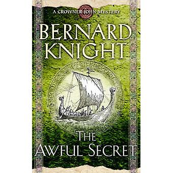 The Awful Secret (New edition) by Bernard Knight - 9780743492089 Book