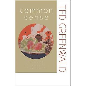 Common Sense by Ted Greenwald - 9780819576422 Book