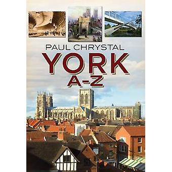 York A-Z durch Paul Kristall - 9781781552919 Buch