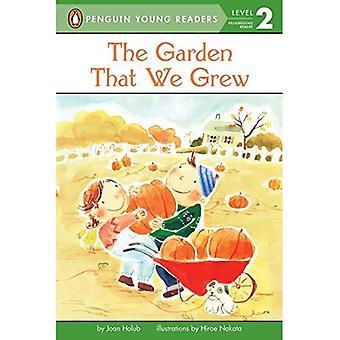 Garten, die wir wuchsen (Puffin Easy-To-Read: Stufe 2)