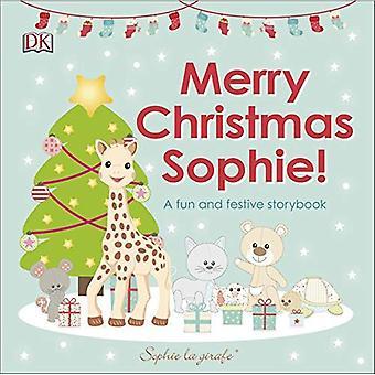 Merry Christmas Sophie: En rolig och festlig sagobok [styrelse bok]