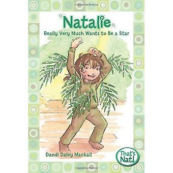 Natalie echt heel veel Wants to Be a Star