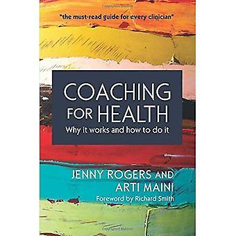 Coaching pour la santé: Pourquoi ça marche et comment le faire