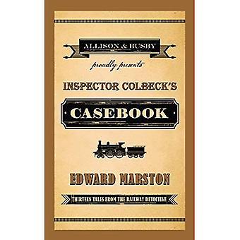 Casebook do Inspetor Colbeck: treze contos do detetive Railway (da série de detetive Railway)