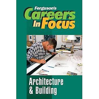 Arkitektur och byggnad (Fergusons karriärer i fokus)