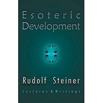Esoteric Development: Lectures and Writings