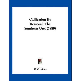 Civilization by Removal! the Southern Utes (1889)