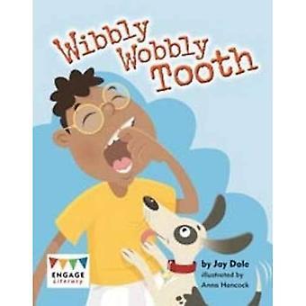 Wibbly dente traballante (alfabetizzazione impegnarsi turchese)