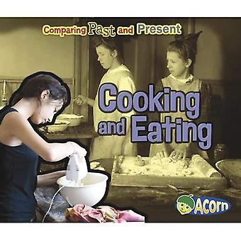 Cooking and Eating (Comparing Past and Present)
