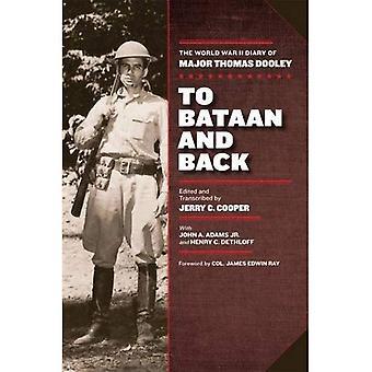 Naar Bataan en terug: het dagboek van de Tweede Wereldoorlog van majoor Thomas Dooley