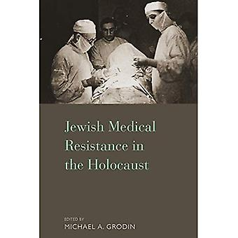 Resistencia médica judíos en el Holocausto