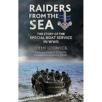 Raiders from the Sea: The Story of the Special Boat Service in WWII