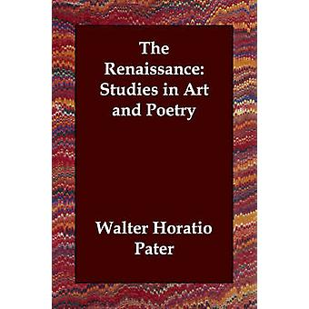 دراسات النهضة في الفن والشعر من Pater & والتر هوراشيو