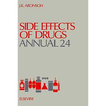Biverkningar av läkemedel årliga av Aronson & Jeffrey K. & Ed.