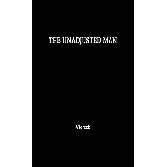 لم تتم تسويتها رجل بطل جديد للاميركيين انعكاسات على التمييز بين المطابقة والمحافظة على طريق Viereck & بيتر روبرت إدوين