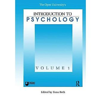 Introduction To Psychology  Vol 1 by Roth & Ilona