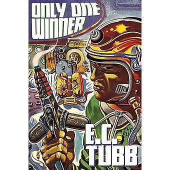 Bara en vinnare Science Fiction mysterium berättelser av Tubb & E. C.