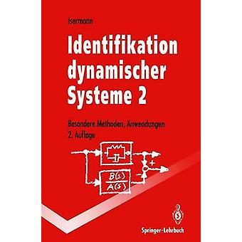 Identificación dynamischer Systeme 2 Besondere Methoden Anwendungen por Isermann y Rolf
