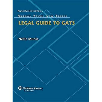 Legal Guide to GATS by Munin & Nellie