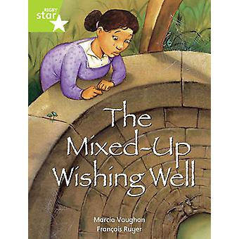 Rigby Star Indep  Year 2 - Lime Level Fiction -  The Mixed Up Wishing W