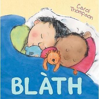 Blath by Carol Thompson - 9780861523948 Book
