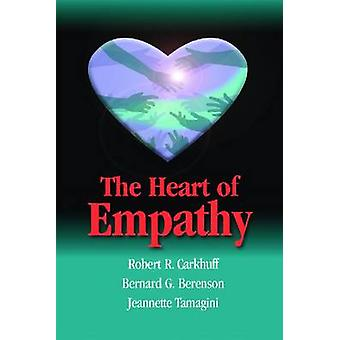 The Heart of Empathy by Robert R. Carkhuff - 9781599961644 Book
