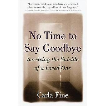 No Time to Say Goodbye by Carla Fine - 9780385485517 Book
