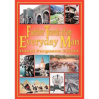 Verdere reizen van een alledaagse man door Elliott & David Ferguson