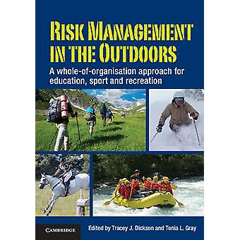 Risk Management in the Outdoors par Tracey Dickson