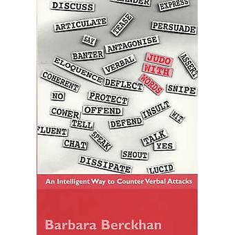 Judo with Words de Barbara Berckhan