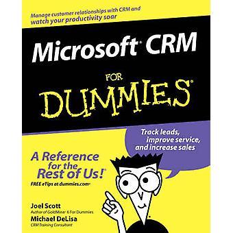 Microsoft CRM For Dummies by Joel Scott - Michael DeLisa - 9780764516