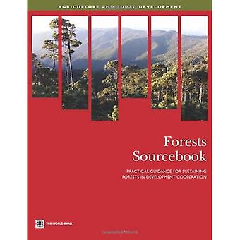 Forests Sourcebook: Praktische Leitlinien für die Erhaltung der Wälder in der Entwicklungszusammenarbeit