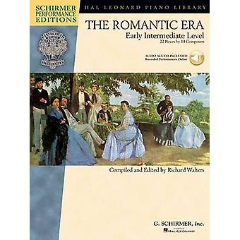 The Romantic Era  Early Intermediate Level Schirmer Performance Editions by Compiled by Richard Walters