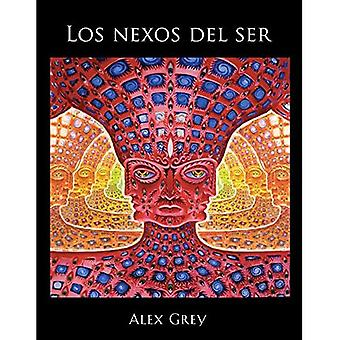 Los Nexos Del Ser (Net Of Being)
