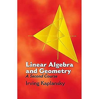 Lineær algebra og geometri: en secon: en annen kurs (Dover bøker om matematikk)