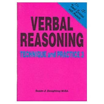 Verbal Reasoning Technique and Practice: Volume 3