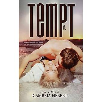 Tempt by Hebert & Cambria