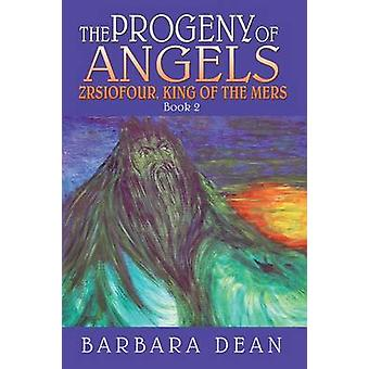The Progeny of Angels by Dean & Barbara