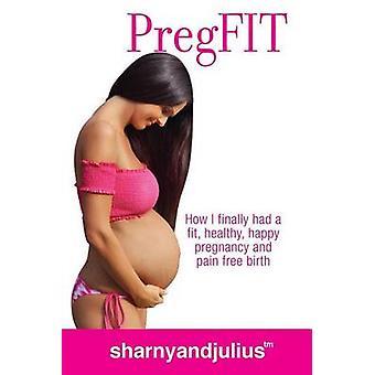 PregFIT by Kieser & Sharny