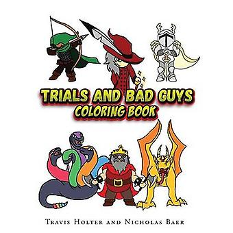 Trials and Bad Guys Coloring Book by Holter & Travis