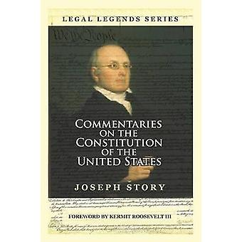 Commentaries on the Constitution of the United States by Story & Joseph
