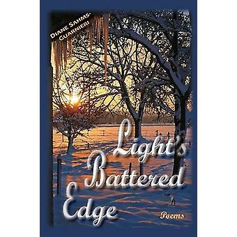 Lights Battered Edge Poems by SahmsGuarnieri & Diane