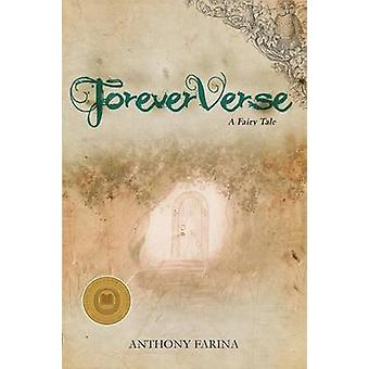 ForeverVerse A Fairy Tale by Farina & Anthony