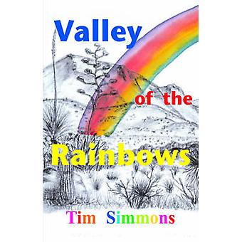 Valley of the Rainbows by Simmons & Tim