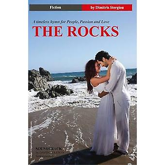 The Rocks A Timeless Hymn for People Passion and Love by Stergiou & Dimitris